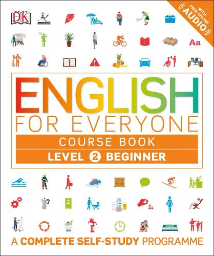 English for Everyone Course Book Level 2 Beginner: A Complete Self-Study Programme - English for Everyone (Paperback)