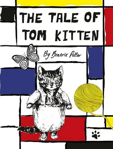 The Tale of Tom Kitten - Beatrix Potter Designer Editions (Hardback)