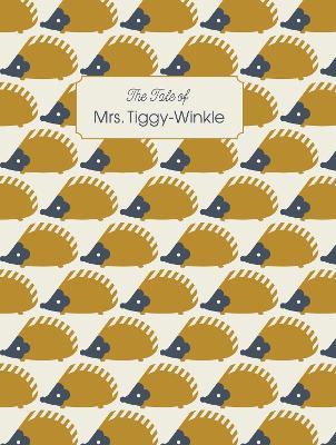 The Tale Of Mrs. Tiggy-Winkle - Beatrix Potter Designer Editions (Hardback)