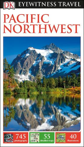 DK Eyewitness Travel Guide Pacific Northwest (Paperback)