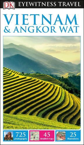 DK Eyewitness Travel Guide Vietnam and Angkor Wat (Paperback)
