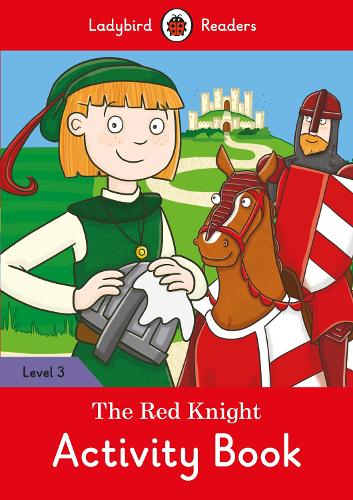 The Red Knight Activity Book - Ladybird Readers Level 3 (Paperback)