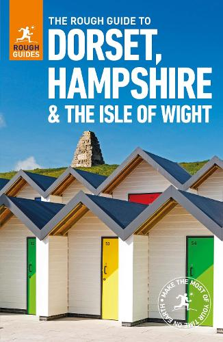 The Rough Guide to Dorset, Hampshire & the Isle of Wight - Rough Guides (Paperback)