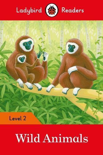Wild Animals - Ladybird Readers Level 2 (Paperback)