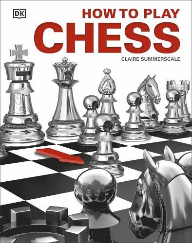 How to Play Chess (Hardback)