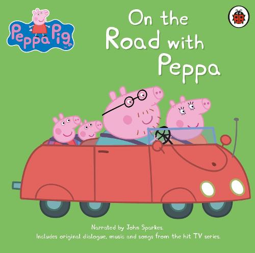 Peppa Pig: On the Road with Peppa (CD-Audio)
