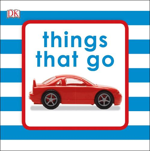 Squeaky Baby Bath Book Things That Go - Squeaky Baby Bath Book (Bath book)