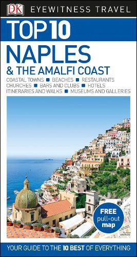 Top 10 Naples and the Amalfi Coast - DK Eyewitness Travel Guide (Paperback)