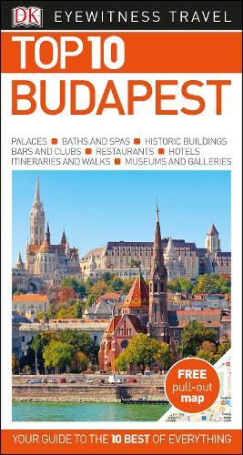 Top 10 Budapest - DK Eyewitness Travel Guide (Paperback)