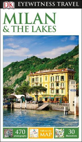 DK Eyewitness Travel Guide Milan and the Lakes (Paperback)