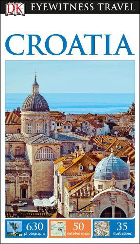 DK Eyewitness Travel Guide Croatia (Paperback)