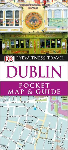 Dublin Pocket Map and Guide - DK Eyewitness Travel Guide (Paperback)