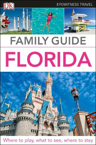 Family Guide Florida - DK Eyewitness Travel Guide (Paperback)