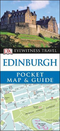 DK Eyewitness Edinburgh Pocket Map and Guide - Pocket Travel Guide (Paperback)