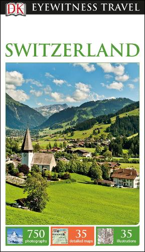 DK Eyewitness Travel Guide Switzerland (Paperback)
