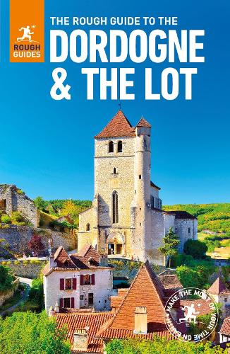 The Rough Guide to The Dordogne & The Lot - Dordogne Guide Book - Rough Guides (Paperback)