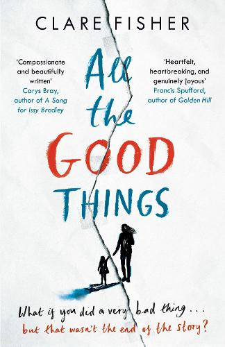 All the Good Things (Hardback)