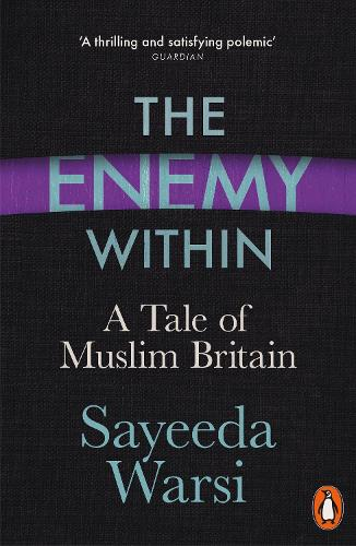 The Enemy Within: A Tale of Muslim Britain (Paperback)