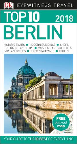 Top 10 Berlin: 2018 - DK Eyewitness Travel Guide (Paperback)