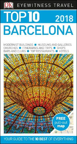 Top 10 Barcelona: 2018 - DK Eyewitness Travel Guide (Paperback)