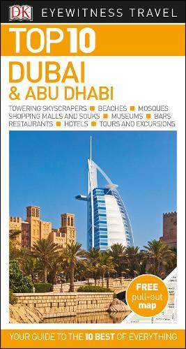 Top 10 Dubai and Abu Dhabi - DK Eyewitness Travel Guide (Paperback)