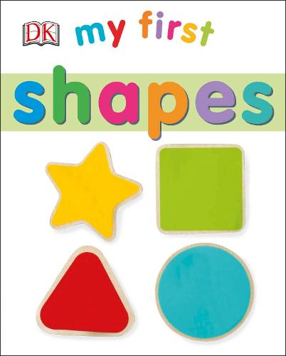 My First Shapes - My First Board Book (Board book)