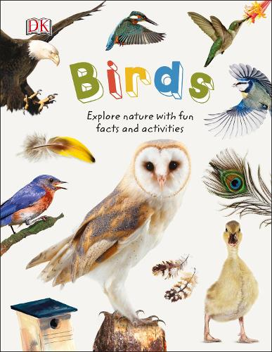 Birds: Explore Nature with Fun Facts and Activities - Nature Explorers (Hardback)