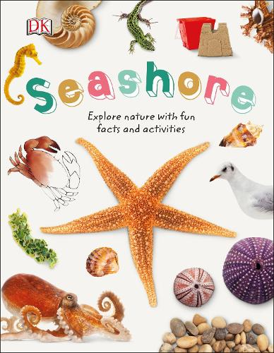 Seashore: Explore Nature with Fun Facts and Activities - Nature Explorers (Hardback)
