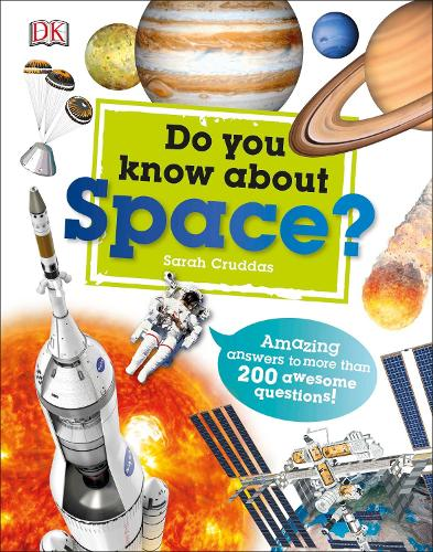 Do You Know About Space?: Amazing Answers to more than 200 Awesome Questions! (Hardback)