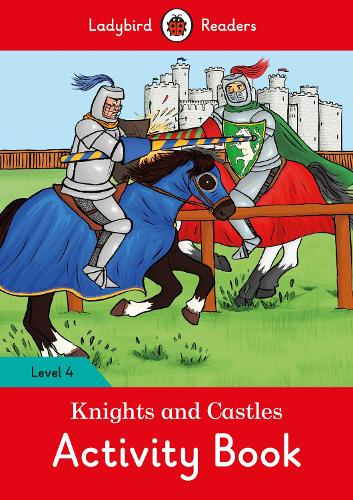 Knights and Castles Activity Book - Ladybird Readers Level 4 (Paperback)