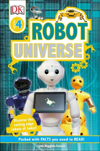 Robot Universe - DK Readers Level 4 (Hardback)