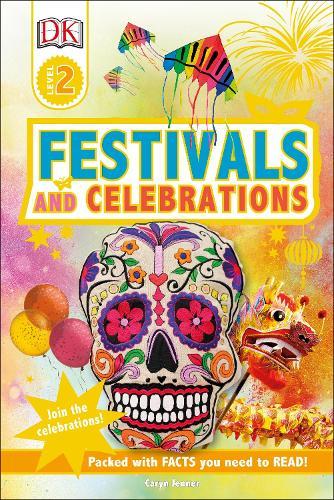 Festivals and Celebrations: Join the Celebrations! - DK Readers Level 2 (Hardback)