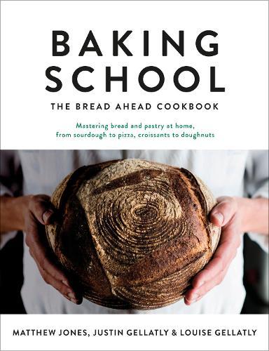 Baking School: The Bread Ahead Cookbook (Hardback)