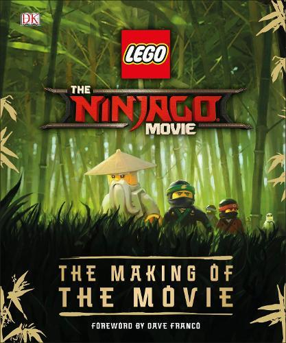 The LEGO (R) NINJAGO (R) Movie (TM) The Making of the Movie (Hardback)