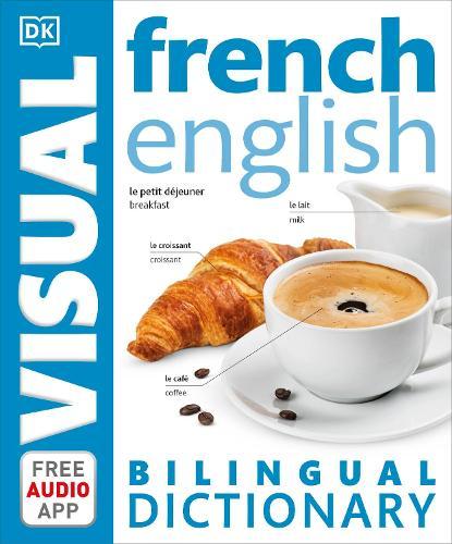 French-English Bilingual Visual Dictionary - DK Bilingual Visual Dictionaries (Paperback)