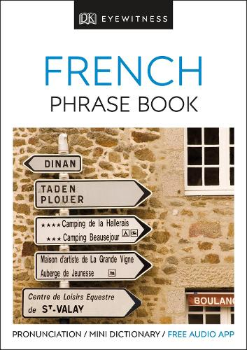 Eyewitness Travel Phrase Book French: Essential Reference for Every Traveller - Eyewitness Travel Guides Phrase Books (Paperback)