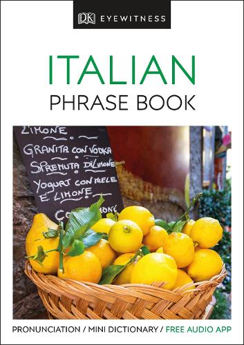Eyewitness Travel Phrase Book Italian: Essential Reference for Every Traveller - Eyewitness Travel Guides Phrase Books (Paperback)