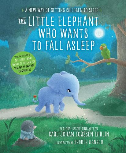 The Little Elephant Who Wants to Fall Asleep: A New Way of Getting Children to Sleep (Paperback)