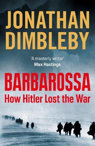 Barbarossa: How Hitler Lost the War (Hardback)