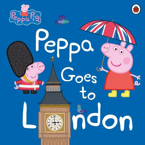 Peppa Pig: Peppa Goes to London - Peppa Pig (Paperback)