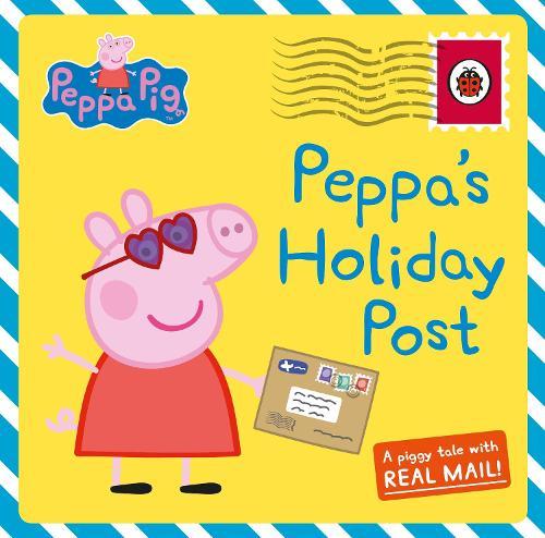 Peppa's Holiday Post - Peppa Pig (Hardback)