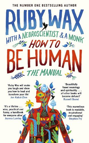 How to Be Human: The Manual (Hardback)
