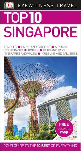 Top 10 Singapore - DK Eyewitness Travel Guide (Paperback)