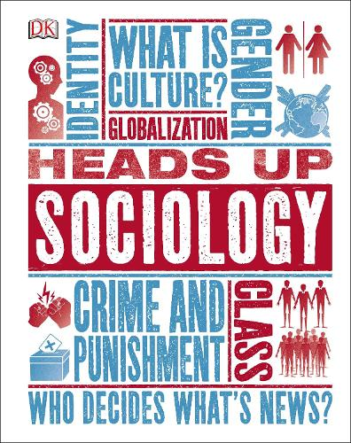 Heads Up Sociology - Heads Up (Hardback)