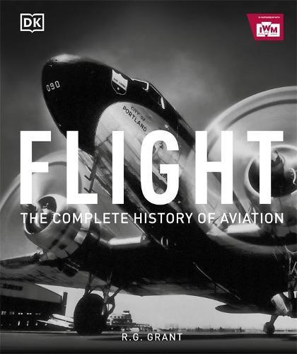 Flight: The Complete History of Aviation (Hardback)