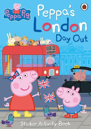 Peppa's London Day Out Sticker Activity Book - Peppa Pig (Paperback)