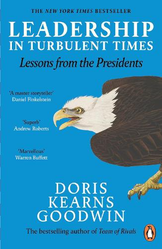 Leadership in Turbulent Times: Lessons from the Presidents (Paperback)