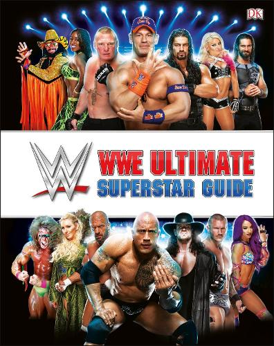 WWE Ultimate Superstar Guide, 2nd Edition (Hardback)