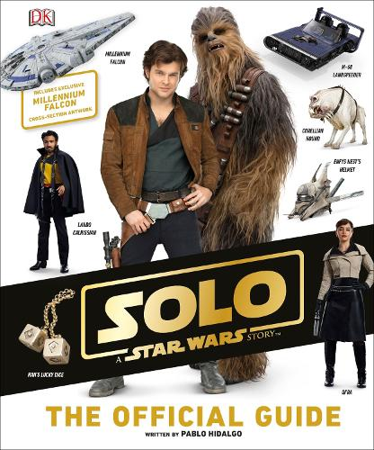 Solo A Star Wars Story The Official Guide (Hardback)