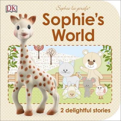 Sophie's World: 2 Delightful Stories - Sophie la Girafe (Paperback)